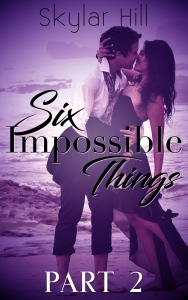Six Impossible Things 2
