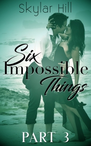 Six Impossible Things 3