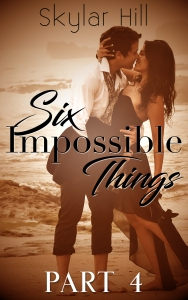 Six Impossible Things 4