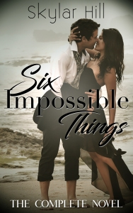 Six Impossible Things Comeplete